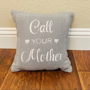 Call Your Mother Pottery Barn Pillow